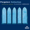 Pergolesi Collection, Orchestra Mozart & Claudio Abbado