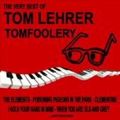 Tom Foolery: The Very Best of Tom Lehrer
