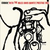 Cookin' With the Miles Davis Quintet (Rudy Van Gelder Remaster) ジャケット写真