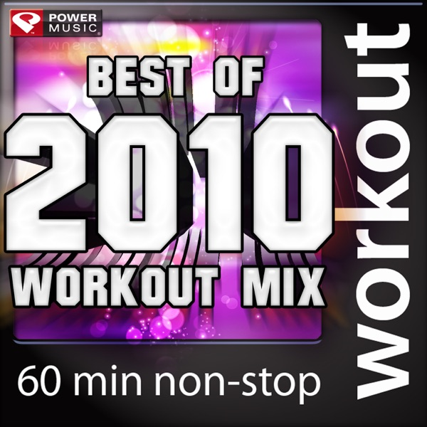 Best Of 2010 Workout Mix