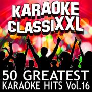 50 Greatest Karaoke Hits, Vol. 16 (Karaoke Version) - Dohn Joe