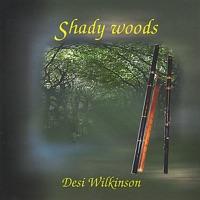 Shady Woods by Desi Wilkinson on Apple Music