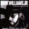 Whiskey Bent and Hell Bound Original Classic Hits Vol 4