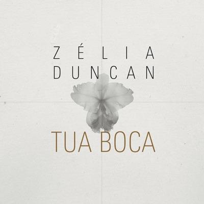 Tua Boca - Single - Zélia Duncan