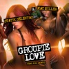 Groupie Love feat Josh Xantus Single