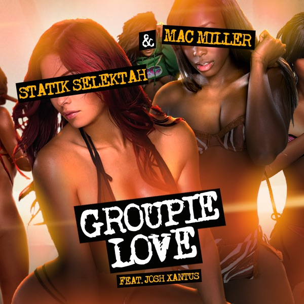 Groupie Love (feat. Josh Xantus) - Single