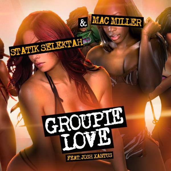 Groupie Love (feat. Josh Xantus) - Single