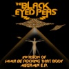 Invasion of Imma Be Rocking That Body (Megamix), The Black Eyed Peas