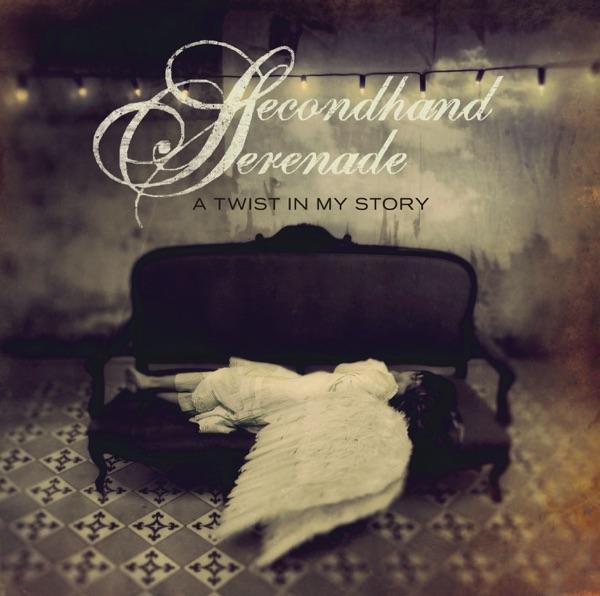 Secondhand Serenade - A Twist In My Story (Bonus Track Version)