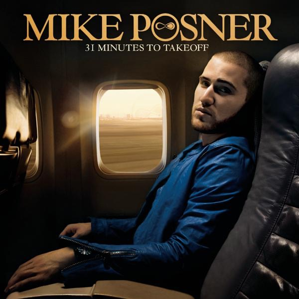 Mike Posner - 31 Minutes to Takeoff