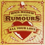 Mick Medew & the Rumours - When the Wood Is Brown