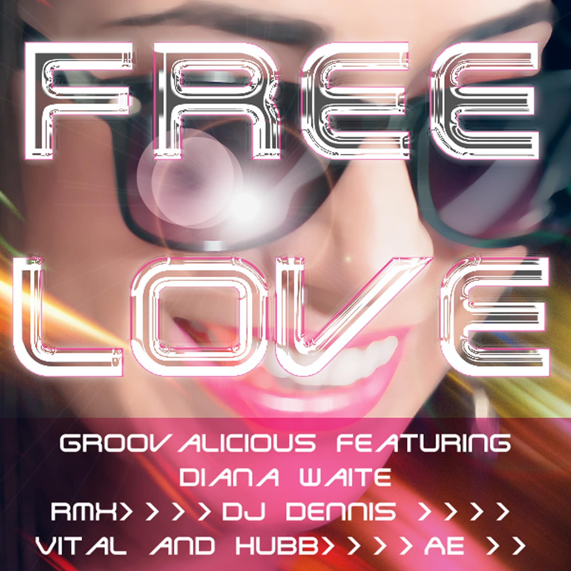 Free Love (feat. Diana Waite) [AE Love Affair Dub]