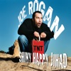 Joe Rogan - Pot Jet Packs and Peace In the Middle East (And Drunk People Yelling S**t On My CD)