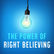 The Power of Right Believing - Joseph Prince