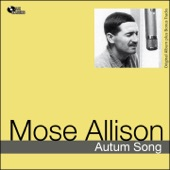 Mose Allison - Do Nothin' Till You Hear From Me