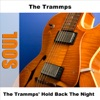 The Trammps Hold Back the Night EP Re Recorded Version