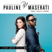 C'est juste toi et moi (Edit Radio) [feat. Fally Ipupa] - Single