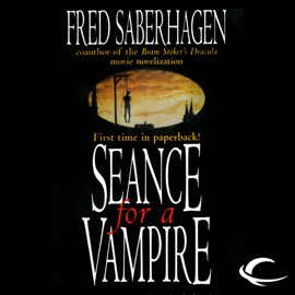 Seance for a Vampire: The New Dracula, Book 8 (Unabridged) audiobook