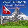 Schweizer Volksmusik/Swiss Folk Music/Musique folklorique suisse/Música folclórica suiza - Vico Torriani