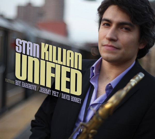 Unified (feat. David Binney, Jeremy Pelt & Roy Hargrove)