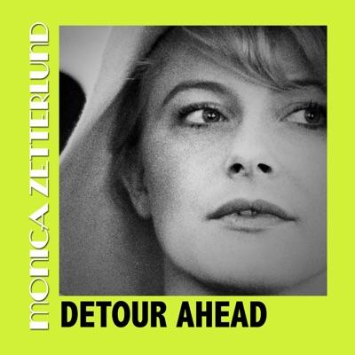Detour Ahead - Monica Zetterlund