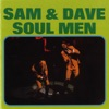 Soul Men, Sam & Dave