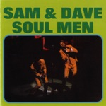 Sam & Dave - Let It Be Me