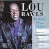 I Ain't Got Nothin' But The Blues - Lou Rawls