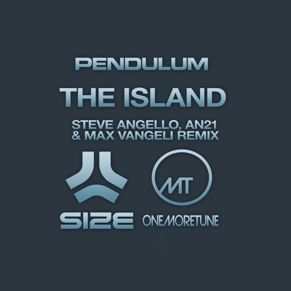 The Island (Steve Angello, AN21 & Max Vangeli Remix) - Single