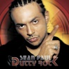 Dutty Rock, Sean Paul