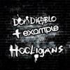 Hooligans (Radio Edit) - Single, Don Diablo & Example