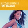 Discover Further Toni Braxton EP