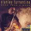 Stanley Turrentine - More Than a Mood artwork