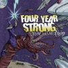 Four Year Strong - Wrecked 'Em? Damn Near Killed 'Em