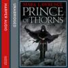 Mark Lawrence - Prince of Thorns: Broken Empire 1 (Unabridged) artwork