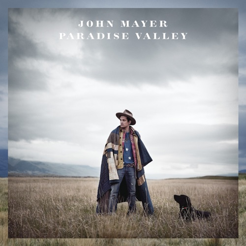 John Mayer - Paradise Valley