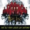 La Adictiva Banda San José de Mesillas - No Es Tan Solo la Mitad
