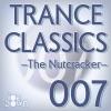 Trance Classics 007 - The Nutcracker - ジャケット写真
