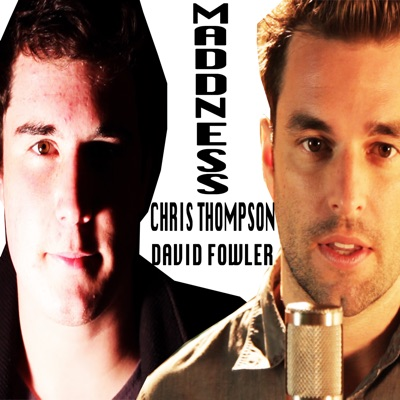 Madness (Acappella) [feat. David Fowler] - Single - Chris Thompson