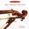 Quiet Moments With God (Violin)