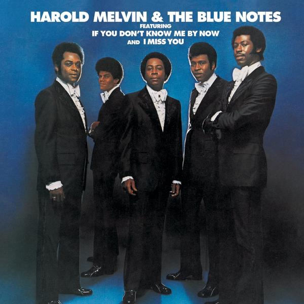 Harold Melvin & Bluenotes - If You Don't Know Me By Now