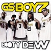 Booty Dew - Single, GS Boyz
