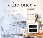 The Once - You're My Best Friend