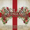 England my England - Choir of King's College, Cambridge
