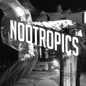 Nootropics (Bonus Track Version)