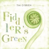 Tim O'Brien - Fiddler's Green