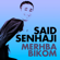 Jaliya lmeghribiya - Saïd Senhaji