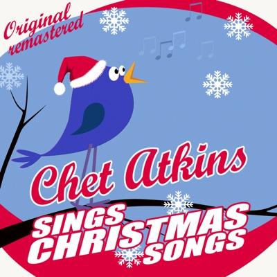 Chet Atkins Sings Christmas Songs - Chet Atkins