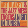 A Night In Tunisia - Art Blakey & The Jazz Messengers