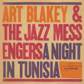 A Night In Tunisia-Art Blakey & The Jazz Messengers